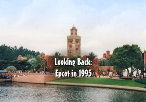 Looking Back: Epcot in 1995